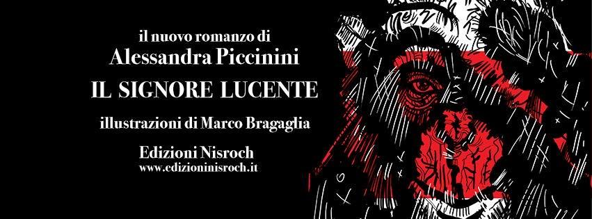 Il signore lucente di Marco Bragaglia e Alessandra Piccinini