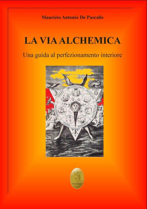 Libro La via Alchemica
