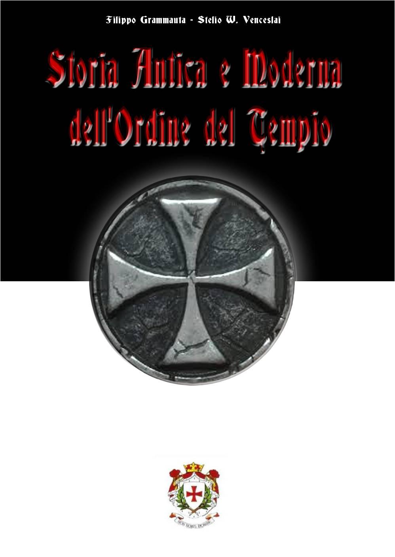 Storia antica e moderna dell'ordine del tempio