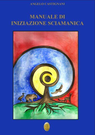 copertina manuale iniziazione sciamanica