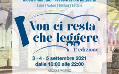 """FIERA DI ASCOLI PICENO """"NON CI RESTA CHE LEGGERE"""" -Settembre 2021"""